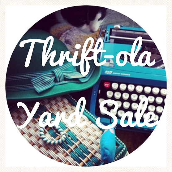 Thrift-ola Yard Sale! All vintage finds at PLEASING PRICES!